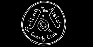 Kettering Arts Centre Event Rolling in the aisles comedy club