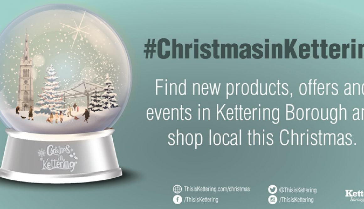 #ChristmasinKettering campaign social media Christmas Kettering Lights Shopping presents