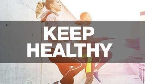 Keep Healthy