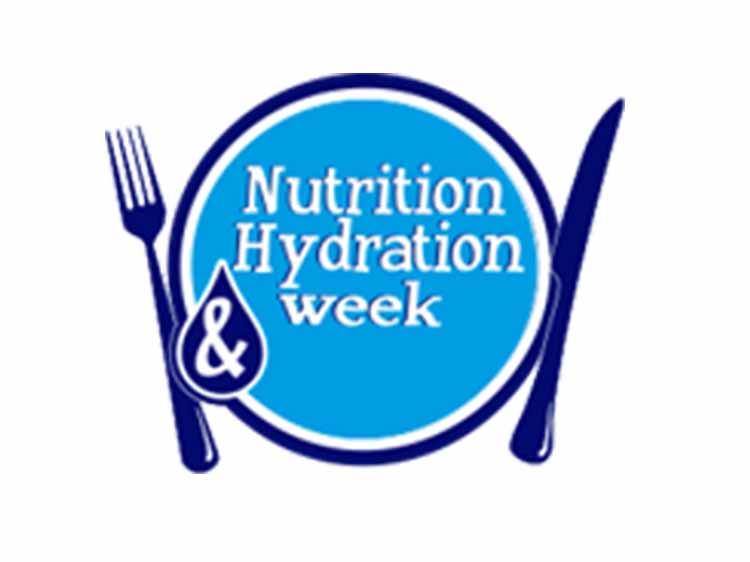Nutrition & Hydration Week 15 – 21st Mar
